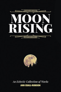moon rising, photographs, verse, insightful musings, anecdotes, and short stories,